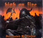 High on Fire - Surrounded by Thieves cover