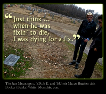 The Jam Messengers at Booker White's grave
